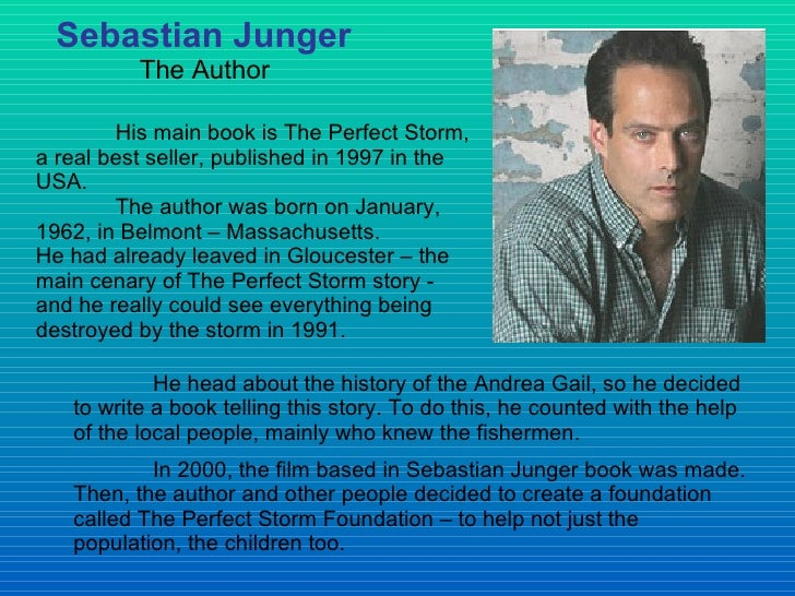 a questionnaire on the perfect storm by sebastian junger Perfect storm rare book for sale this first edition, signed by sebastian junger is available at bauman rare books.