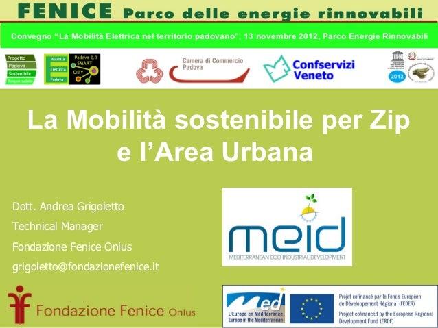 """Convegno """"La Mobilità Elettrica nel territorio padovano"""", 13 novembre 2012, Parco Energie Rinnovabili   La Mobilità sosten..."""