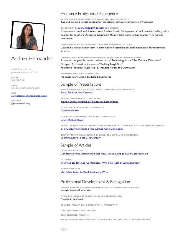 Andrea Hernandez 14418 Pavion Court Jacksonville, Florida 32223 PHONE 904-237-8401 EMAIL edtechworkshop@gmail.com WEB www....