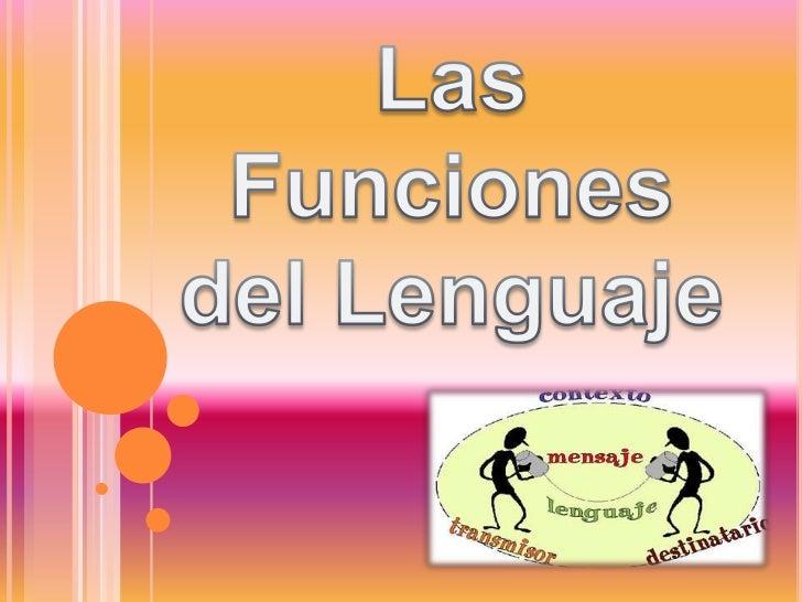 Las Funciones<br />del Lenguaje<br />