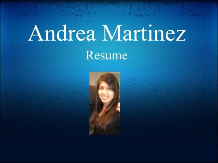 Andrea Martinez     Resume