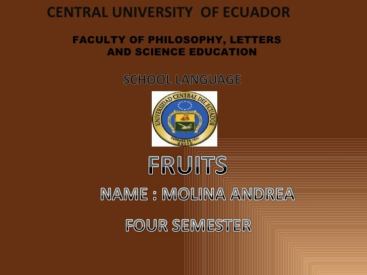 CENTRAL UNIVERSITY  OF ECUADOR FACULTY OF PHILOSOPHY, LETTERS  AND SCIENCE EDUCATION