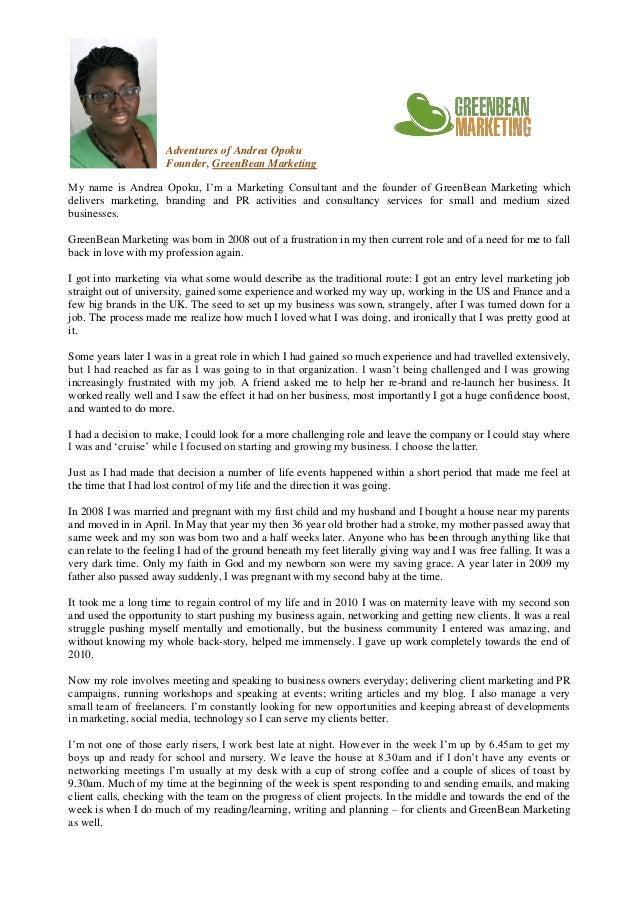 Adventures of Andrea Opoku                      Founder, GreenBean MarketingMy name is Andrea Opoku, I'm a Marketing Consu...