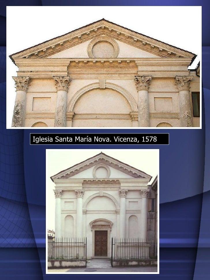 Iglesia Santa María Nova. Vicenza, 1578