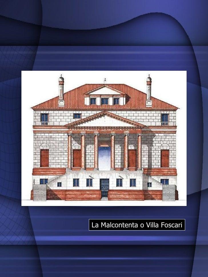 La Malcontenta o Villa Foscari