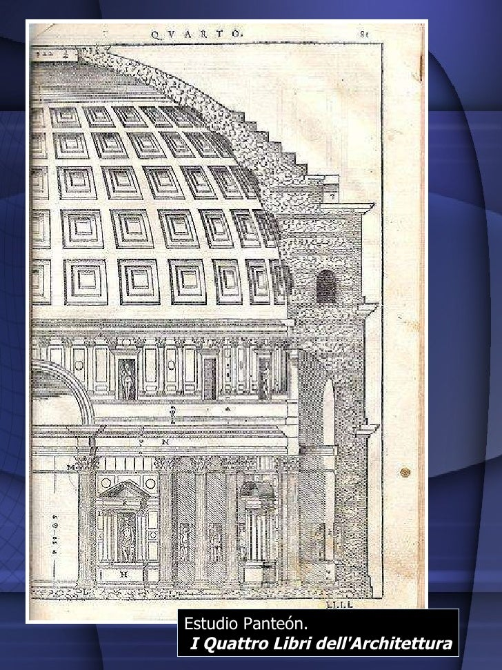 Estudio Panteón. I Quattro Libri dell'Architettura