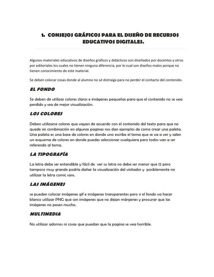 0       1. CONSEJOS GRÁFICOS PARA EL DISEÑO DE RECURSOS                     EDUCATIVOS DIGITALES.Algunos materiales educat...