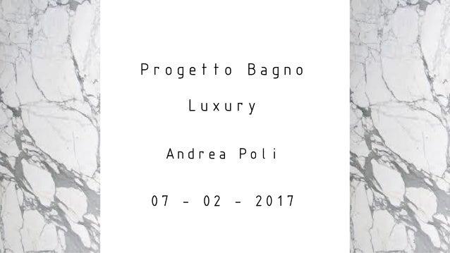 Andrea poli per sito esame con tema bagno luxury per il for Corso interior design napoli