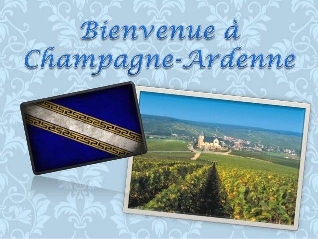 C'est une région de France qui comprend quatre départaments: Aube, Ardennes,         Haute-Marne et Marne