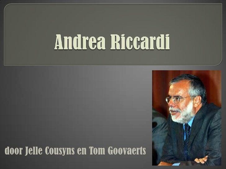 Andrea Riccardi<br />door Jelle Cousyns en Tom Goovaerts<br />