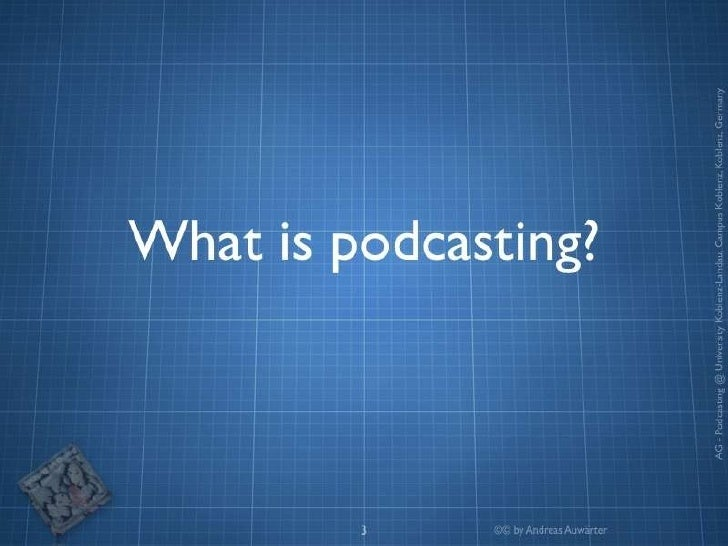 Podcasting and Learning Slide 3