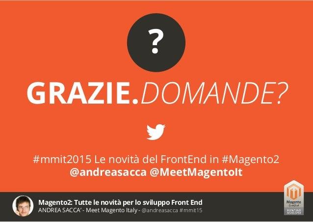 Magento 2 Frontend le novità - Meet Magento 2015