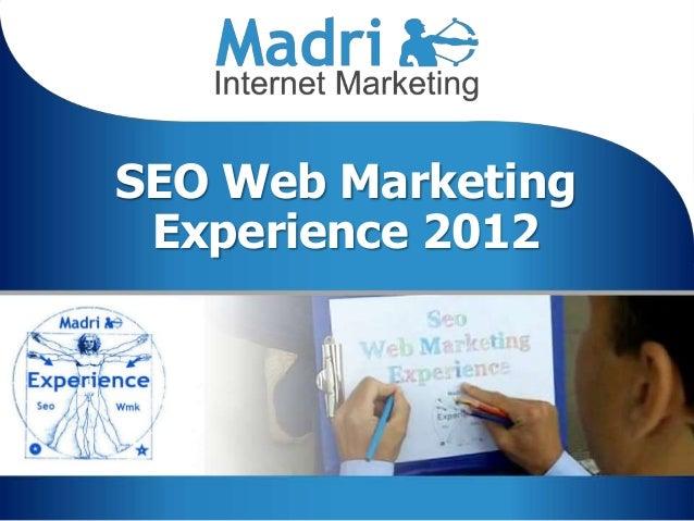 SEO Web Marketing Experience 2012