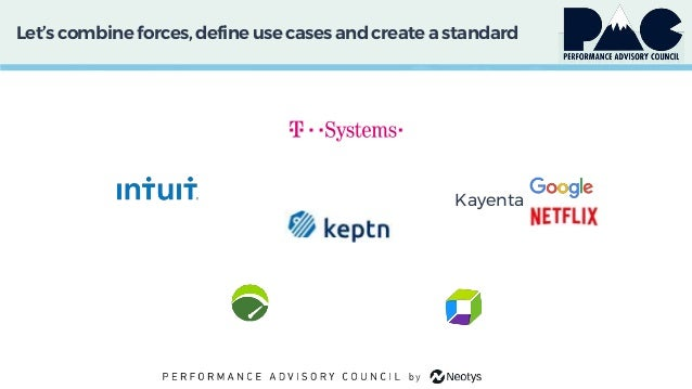 Let'scombine forces,defineuse cases and createa standard • Kayenta