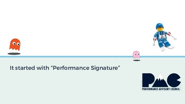 """It started with """"Performance Signature"""""""