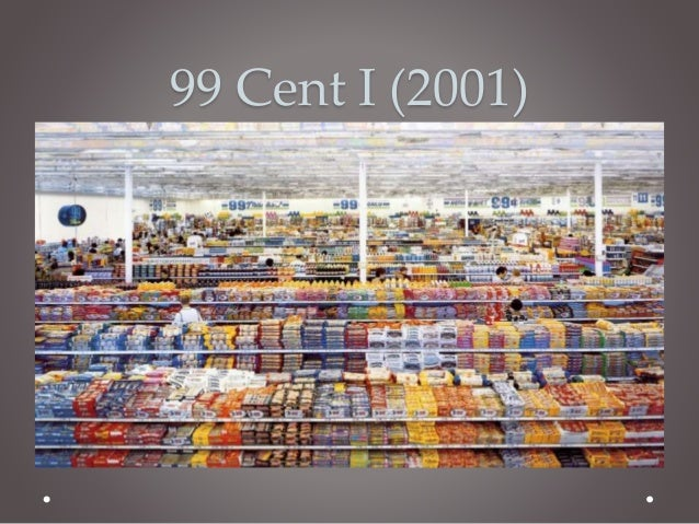 Andreas Gursky 2 99 Cent I 2001