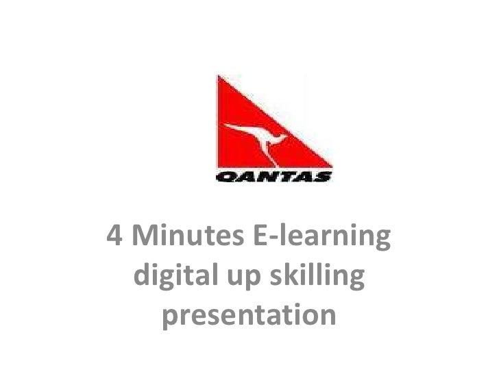 4 Minutes E-learning digital up skilling presentation<br />