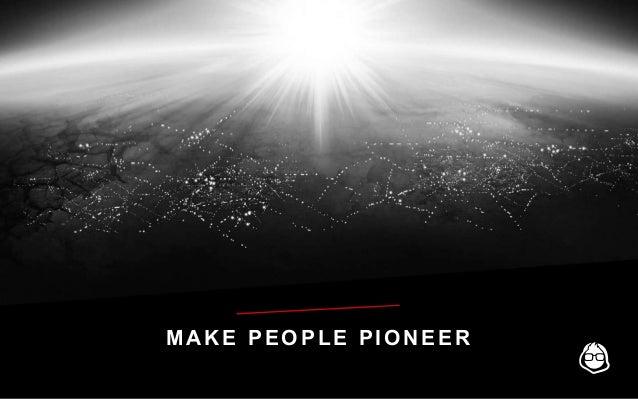 MAKE PEOPLE PIONEER