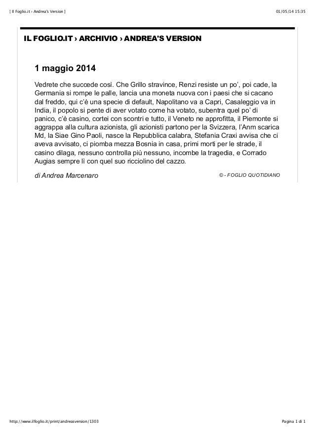 01/05/14 15:35[ Il Foglio.it › Andrea's Version ] Pagina 1 di 1http://www.ilfoglio.it/print/andreasversion/1303 IL FOGLIO....