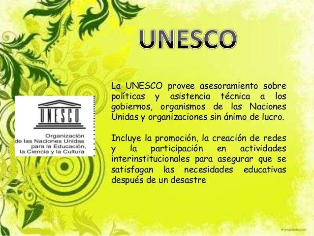 La UNESCO provee asesoramiento sobrepolíticas y asistencia técnica a losgobiernos, organismos de las NacionesUnidas y orga...