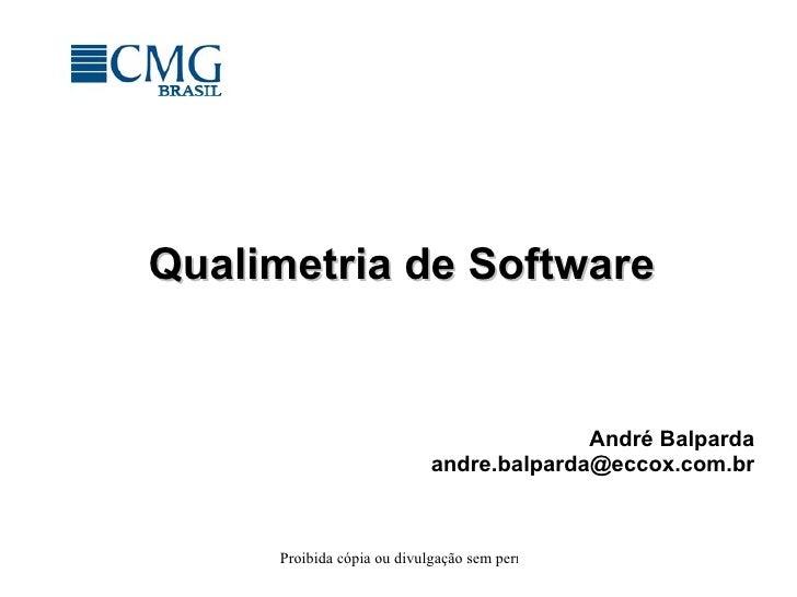 Qualimetria de Software André Balparda [email_address]