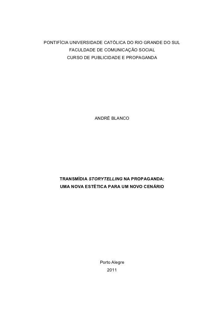 PONTIFÍCIA UNIVERSIDADE CATÓLICA DO RIO GRANDE DO SUL         FACULDADE DE COMUNICAÇÃO SOCIAL         CURSO DE PUBLICIDADE...