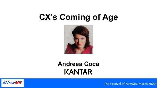 CX's Coming of Age Andreea Coca TheFestivalofNewMR,March2020