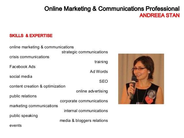 Online Marketing & Communications Professional                                                          ANDREEA STANSKILLS...