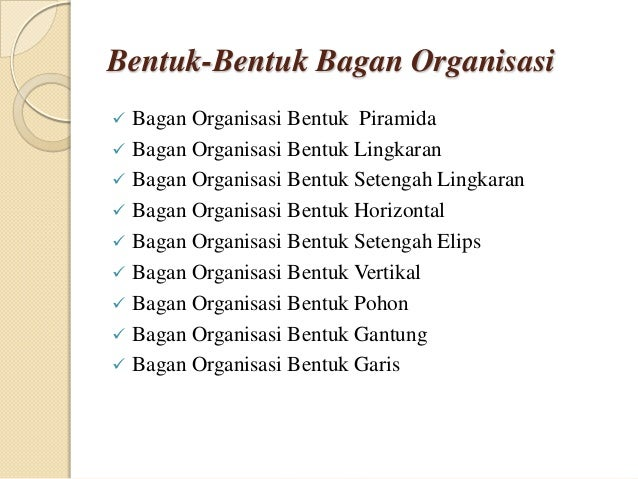 andre hutagalung (110903046) bagan organisasi dan buku pedoman Bagan Arus bentuk bentuk bagan organisasi