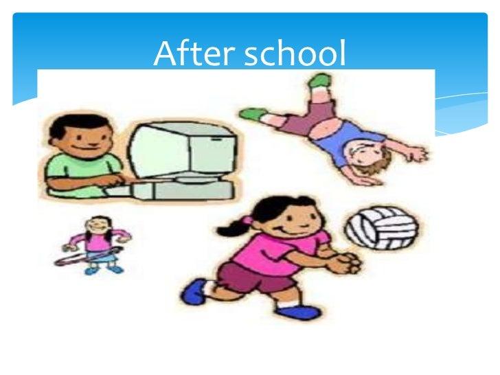 After school<br />