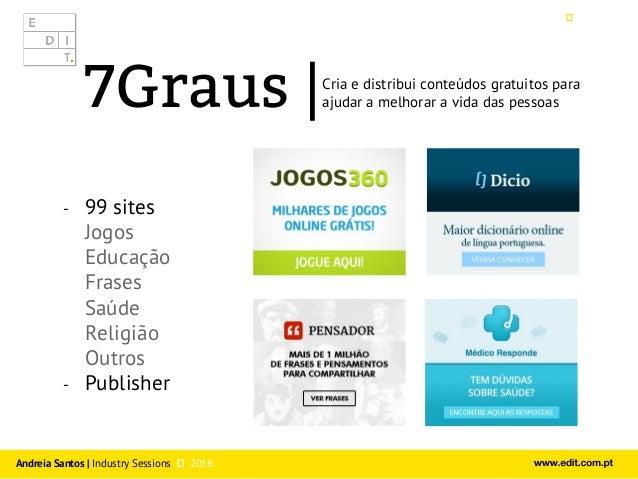 Industry Sessios by EDIT. - Talk #2 - Andreia Santos  Slide 3