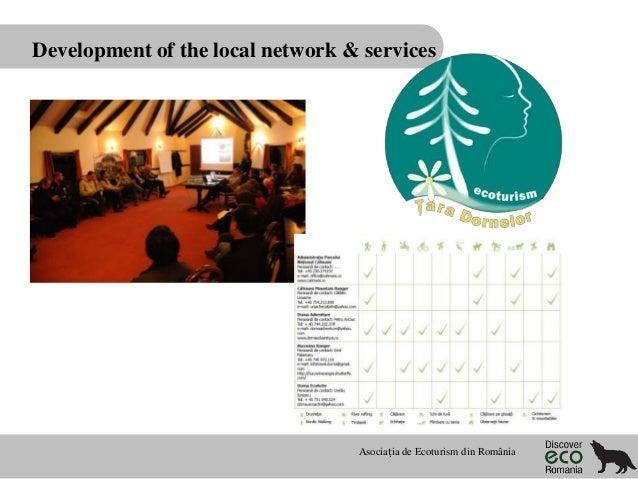 Development of the local network & services  Asociația de Ecoturism din România