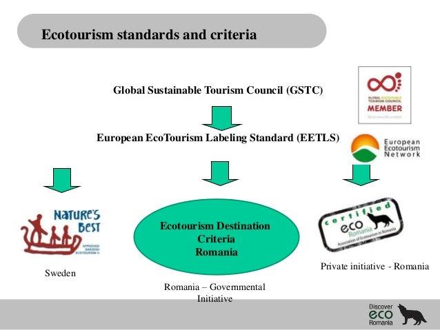 Ecotourism standards and criteria  Global Sustainable Tourism Council (GSTC)  European EcoTourism Labeling Standard (EETLS...