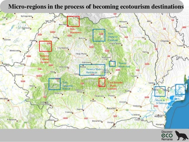 Micro-regions in the process of becoming ecotourism destinations  Mara Maramures  Tara Dornelor Calimani  Padurea Craiului...