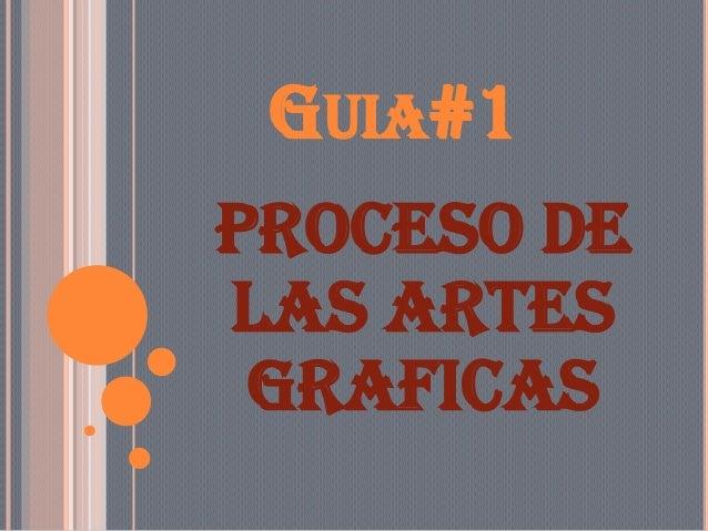 GUIA#1Proceso delas artes graficas