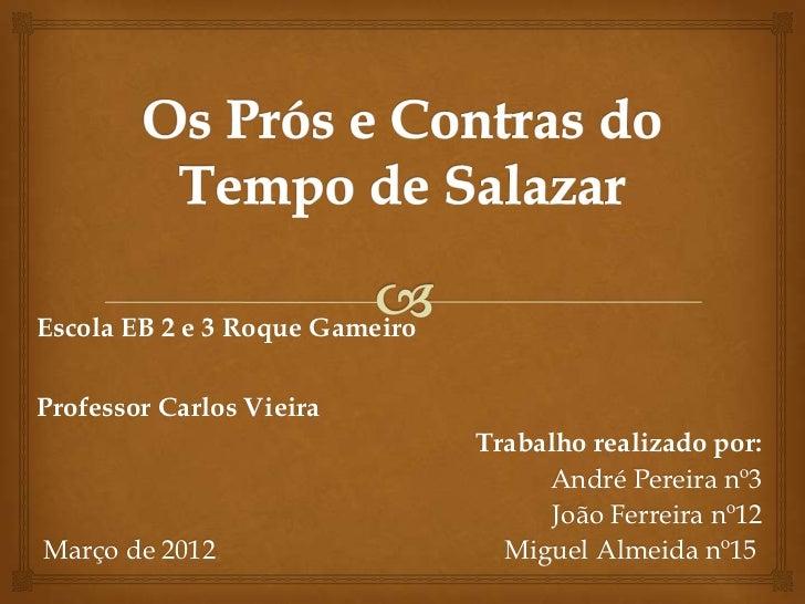 Escola EB 2 e 3 Roque GameiroProfessor Carlos Vieira                                Trabalho realizado por:               ...