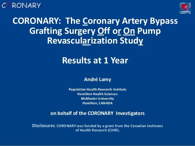 CORONARY: The Coronary Artery Bypass   Grafting Surgery Off or On Pump       Revascularization Study                    Re...