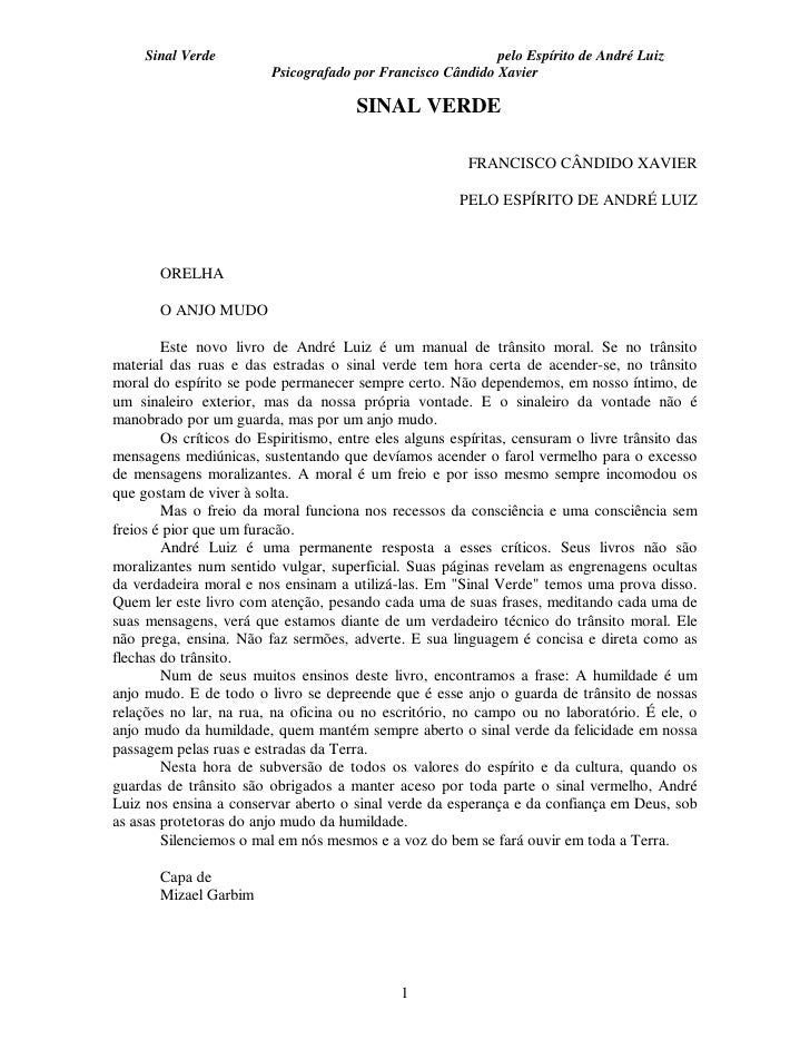 Sinal Verde                                            pelo Espírito de André Luiz                         Psicografado po...