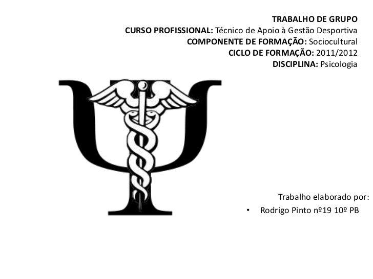 TRABALHO DE GRUPOCURSO PROFISSIONAL: Técnico de Apoio à Gestão Desportiva             COMPONENTE DE FORMAÇÃO: Sociocultura...