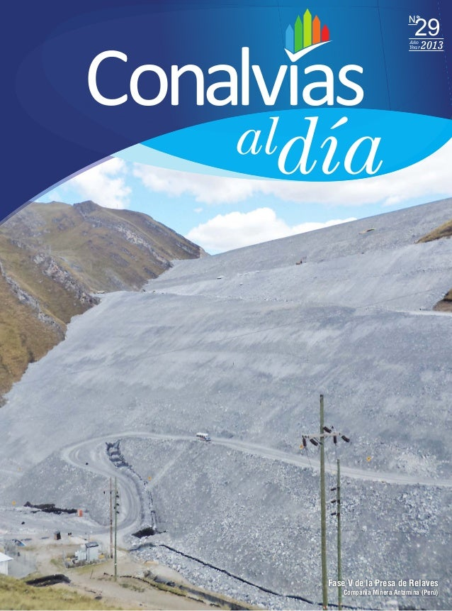 N°°  29  Año Year  2013  Fase V de la Presa de Relaves Compañía Minera Antamina (Perú)