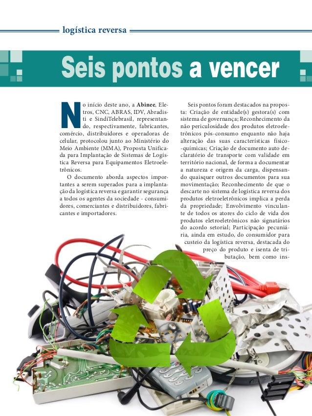 18 | março 2014 | Revista Abinee nº 75 logística reversa Seis pontos a vencer N o início deste ano, a Abinee, Ele- tros, C...