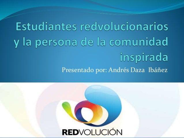 Presentado por: Andrés Daza Ibáñez