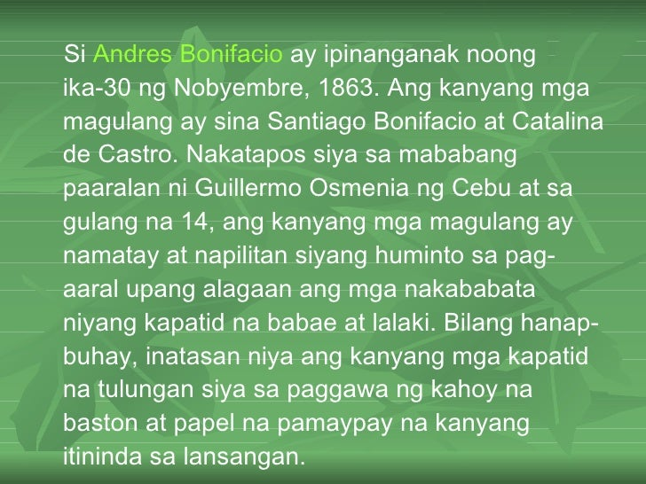 andres bonifacio story of life Andres the pup is created by venz412 a filipino katipunero pup who finds refuge at adventure bay carried his personal made pup pack and brings tales of story about the country which he desires about freedom.