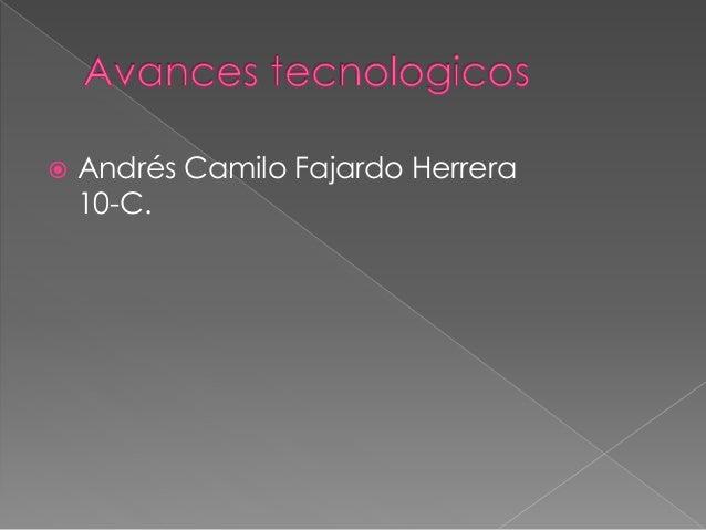  Andrés Camilo Fajardo Herrera 10-C.