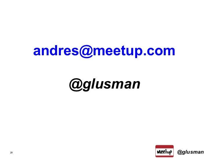 <ul><li>[email_address] </li></ul><ul><li>@glusman </li></ul>@glusman