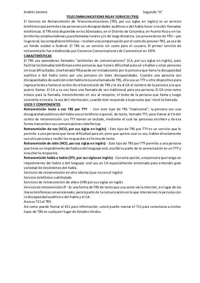 """Andrés Jácome Segundo """"A""""  TELECOMMUNICATIONS RELAY SERVICES (TRS)  El Servicio de Retransmisión de Telecomunicaciones (TR..."""