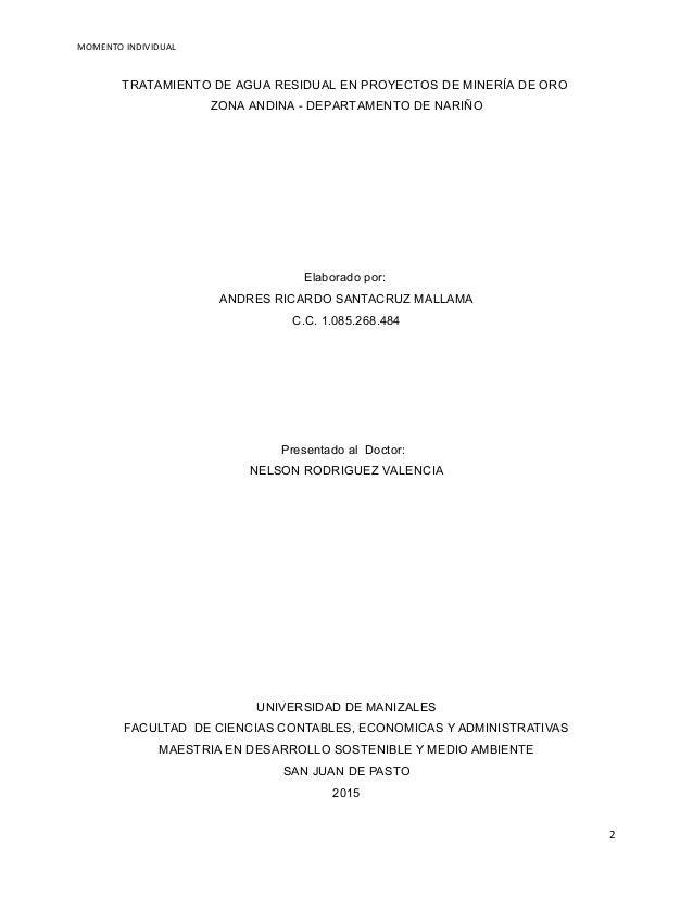 MOMENTO INDIVIDUAL TRATAMIENTO DE AGUA RESIDUAL EN PROYECTOS DE MINERÍA DE ORO ZONA ANDINA - DEPARTAMENTO DE NARIÑO Elabor...