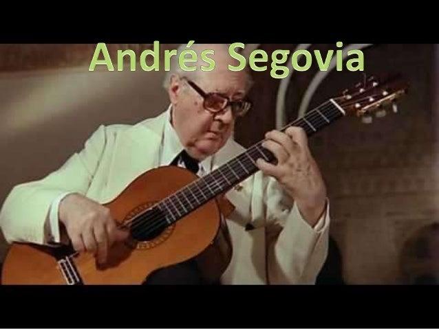 Herkunft • Andrés Segovia ist am 21. Februar 1893 in Linares (Jaén, Spanien) geboren.