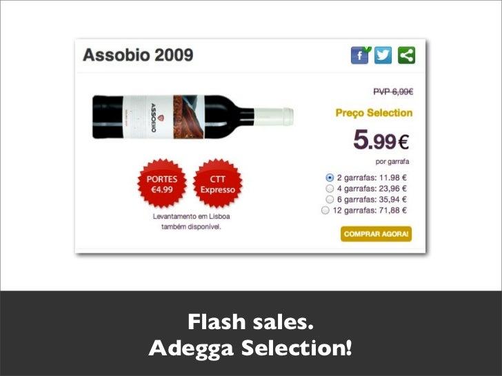 Flash sales.Adegga Selection!