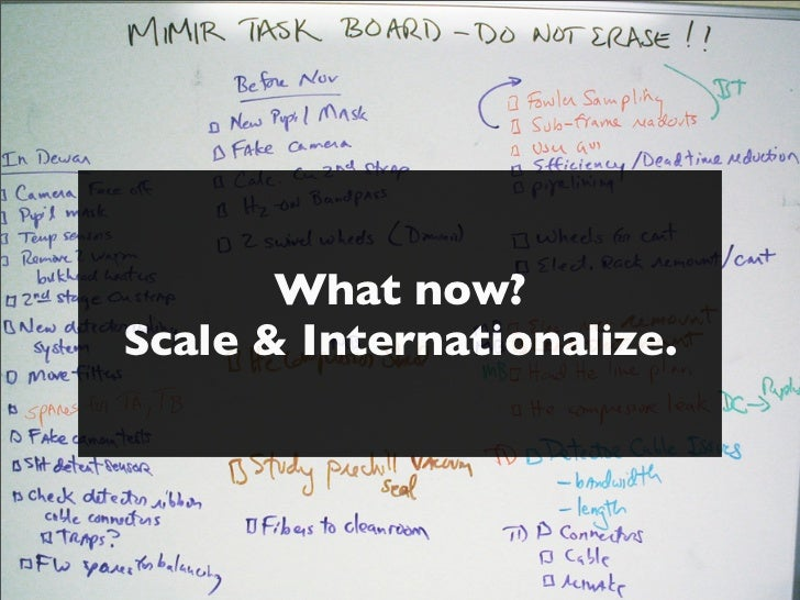 What now?Scale & Internationalize.